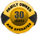 Family Owned & Operated for 30 Years.